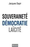 Jacques Sapir - Souveraineté, démocratie, laïcité.