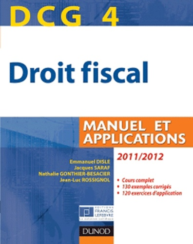 Jacques Saraf et Emmanuel Disle - Droit fiscal DCG 4 - Manuels et Applications.