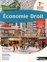 Jacques Saraf et Martine Deconinck - Economie Droit Tle Bac Pro Tertiaires - Livre + licence élève.
