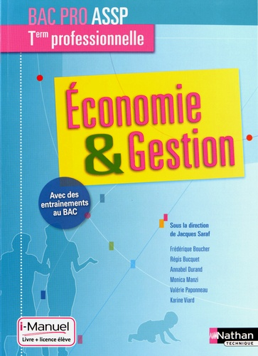 Jacques Saraf - Economie & Gestion Tle professionnelle ASSP - Livre + licence élève.