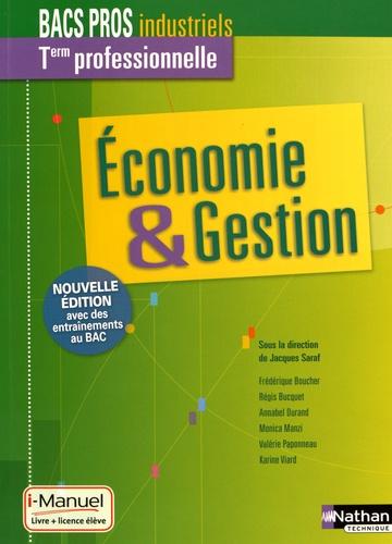 Jacques Saraf - Economie & Gestion Tle professionnelle Bacs Pros industriels - Livre + licence élève.