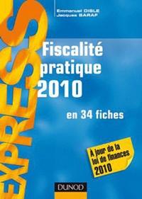 Jacques Saraf et Emmanuel Disle - Fiscalité pratique en 34 fiches.