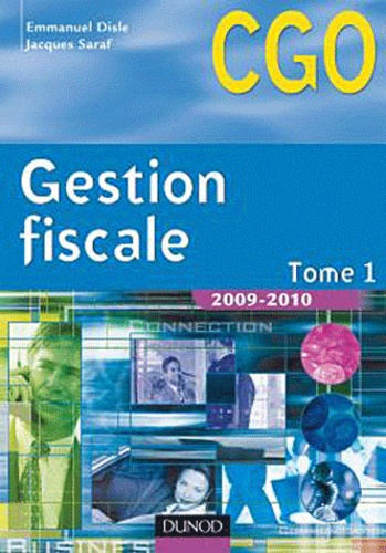 Jacques Saraf et Emmanuel Disle - Gestion fiscale CGO processus 3, tome 1.
