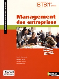 Jacques Saraf et Nathalie Lucchini - Management des entreprises BTS 1re année - Livre + licence élève.