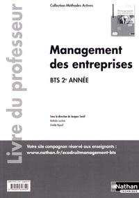 Jacques Saraf et Nathalie Lucchini - Management des entreprises BTS 2e année Méthodes actives - Livre du professeur.