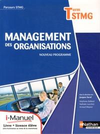 Jacques Saraf et Stéphane Balland - Management des organisations Tle STMG - Nouveau programme.