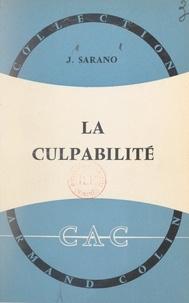 Jacques Sarano et Paul Montel - La culpabilité.