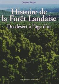 Rhonealpesinfo.fr Histoire de la forêt landaise - Du désert à l'âge d'or Image