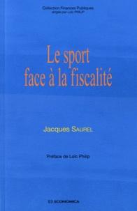 Jacques Saurel - Le sport face à la fiscalité.