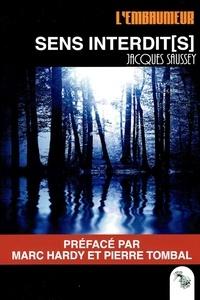 Jacques Saussey - L'embaumeur - Tome 9, Sens interdit(s).