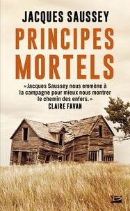 Jacques Saussey - Principes mortels.