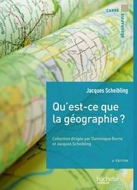 Jacques Scheibling - Qu'est-ce que la géographie ?.