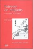 Jacques Scheuer et Paul Servais - Passeurs de religions - Entre Orient et Occident.