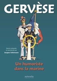Jacques Schirmann - Gervèse - Un humoriste de la marine.