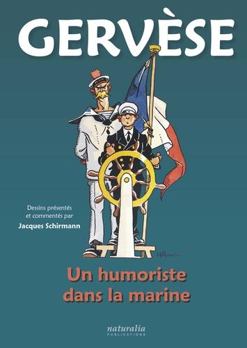 Gervèse. Un humoriste de la marine
