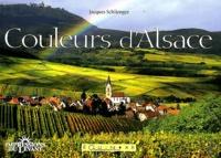 Jacques Schlienger - Couleurs d'Alsace.