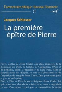 Jacques Schlosser - La première épître de Pierre.