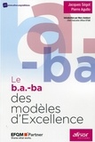 Jacques Ségot et Pierre Agullo - Le b.a.-ba des modèles d'excellence.