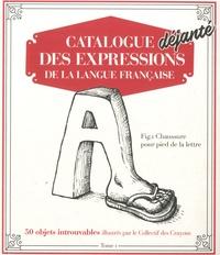Galabria.be Catalogue déjanté des expressions de la langue française - Tome 1 Image