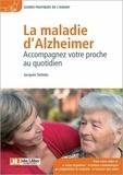 Jacques Selmès - Maladie d'Alzheimer - Accompagner votre proche au quotidien.