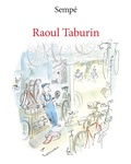Jacques Sempe - Raoul Taburin.