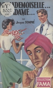 Jacques Sempré - Ni Mademoiselle... Ni Madame....
