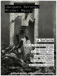 "Jacques Serena et Michel Massi - La sortante - """"entre ce qu'on sait et ce qu'on arrive à vivre, y a des romans""""."