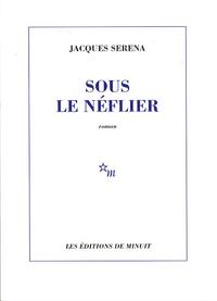 Jacques Serena - Sous le néflier.