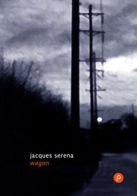 Jacques Serena - Wagon - Ce laps de temps qu'il y a toujours entre quand on est arrivé à un moment crucial et quand on va devoir se remettre à bouger. Voilà..