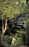 Jacques Serguine - Cruelle Zélande.