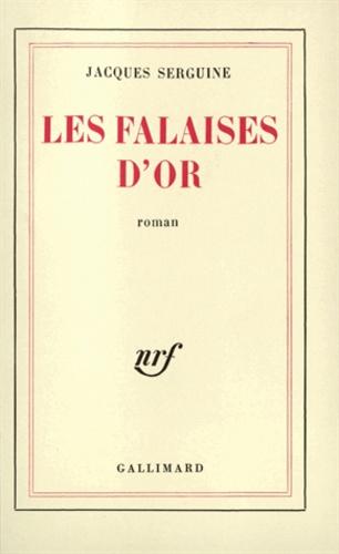 Jacques Serguine - Falaises d'Or.