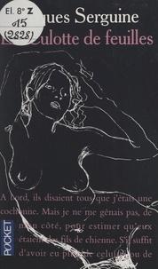 Jacques Serguine - La culotte de feuilles.