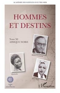 Jacques Serre - Hommes et destins - Tome 11, Afrique noire.