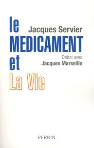 Le médicament et la vie - Débat avec Jacques Marseille.pdf