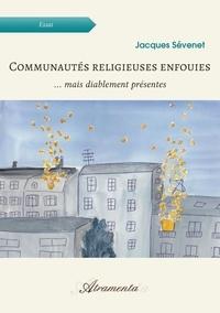 Accentsonline.fr Communautés religieuses enfouies - ... mais diablement présentes Image
