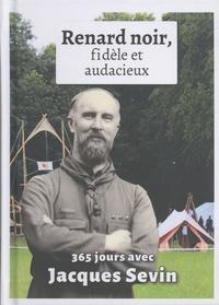 Jacques Sevin - Regard noir, fidèle et audacieux - 365 jours avec Jacques Sevin.