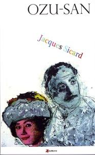 Jacques Sicard - Ozu-san.