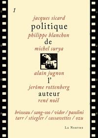Jacques Sicard et Philippe Blanchon - Politique de l'auteur.