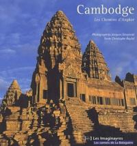 Jacques Sierpinski - Cambodge - Les Chemins d'Angkor.
