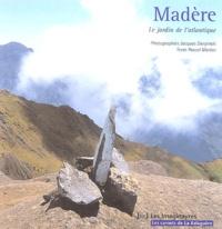 Jacques Sierpinski et Pascal Marion - Madère - Le jardin de l'Atlantique.