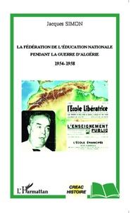 La Fédération de lEducation Nationale pendant la guerre dAlgérie (1954-1958).pdf