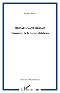 Messali avant Messali - Linvention de la Nation algérienne.pdf