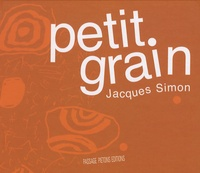 Jacques Simon - Petit grain.