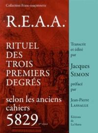 Jacques Simon - REAA - Rituel des trois premiers degrés selon les anciens cahiers 5829.