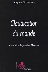 Jacques Simonomis - Claudication du monde.