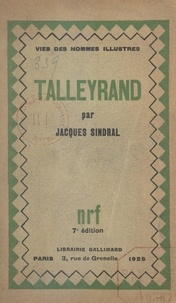 Jacques Sindral - Talleyrand.