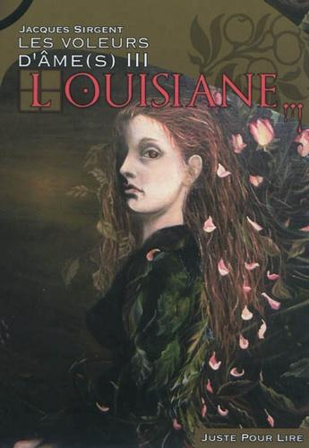 Les voleurs d'âmes Tome 3 Louisiane