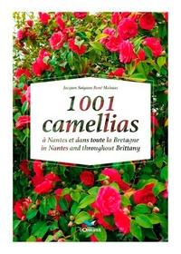 Jacques Soignon et René Mahuas - 1001 camellias à Nantes et dans toute la Bretagne.