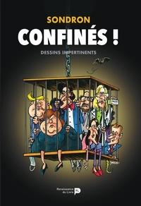 Jacques Sondron - Confinés !.