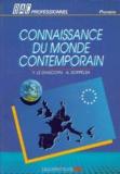 Jacques Soppelsa et Yves Le Diascorn - CONNAISSANCE DU MONDE CONTEMPORAIN BAC PROFESSIONNEL 1ERE.